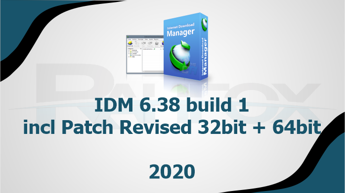 Internet Download Manager 6.38 build 1 incl Patch Revised 32bit + 64bit
